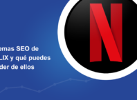 Problemas SEO de Netflix y que podemos aprender de ellos.