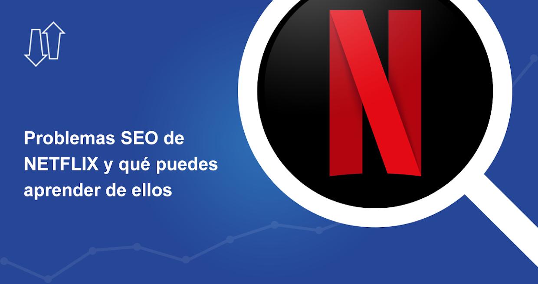 Índice de visibilidad de Netflix.com en España